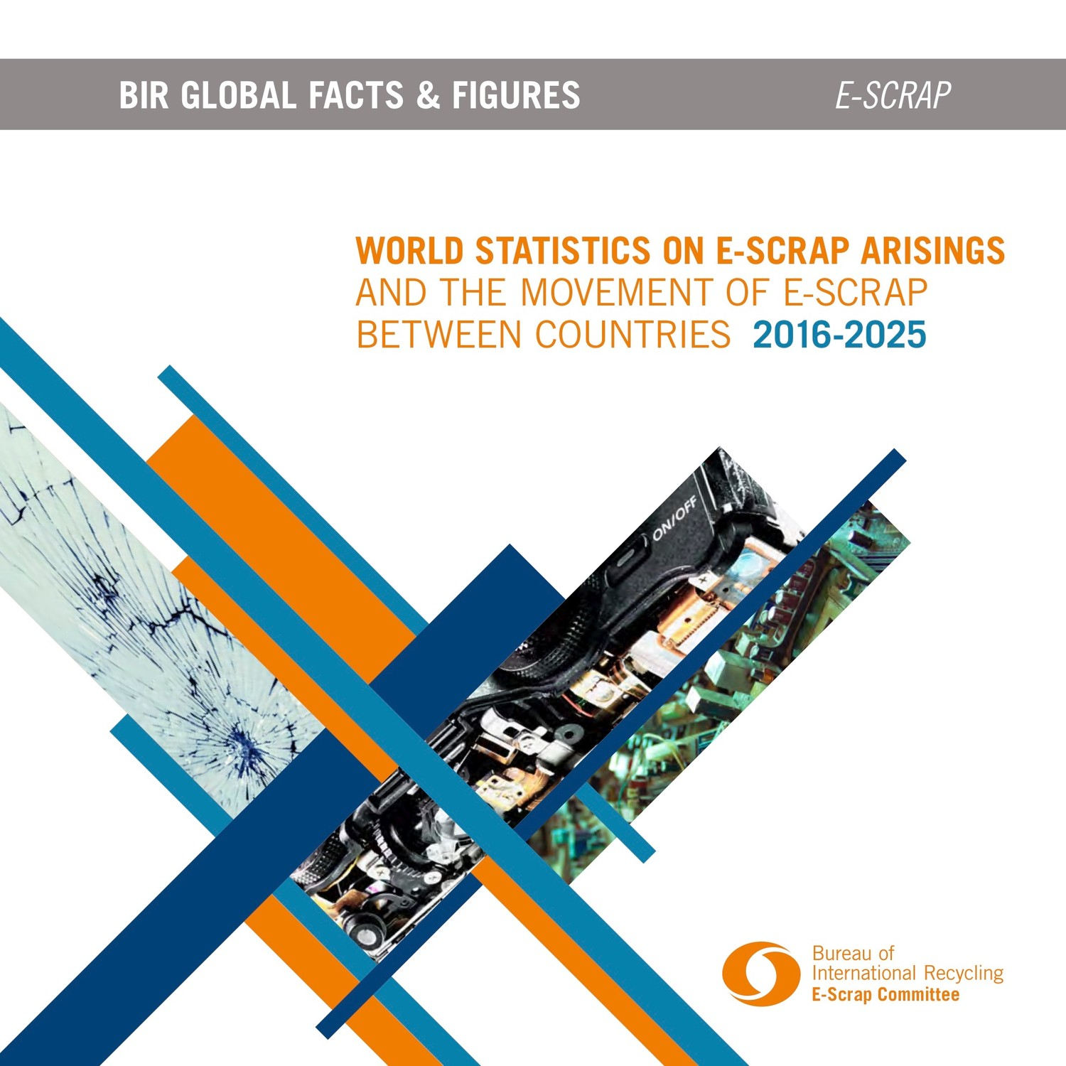 World Statistics on E-Scrap Arisings and the Movement of E-S ...